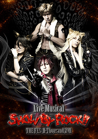 Live Musical「SHOW BY ROCK!!」~THE FES II-Thousand XVII~