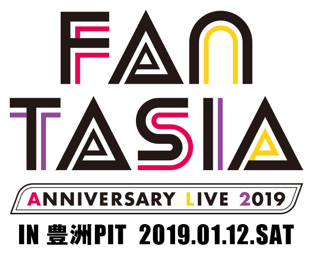 FANTASIA ANNIVERSARY LIVE 2019