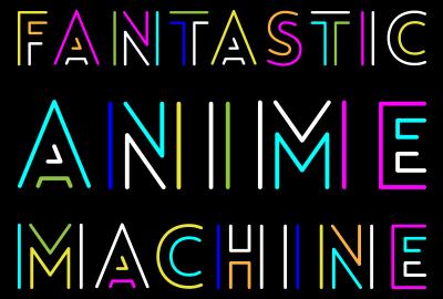 fantasticanimemachine