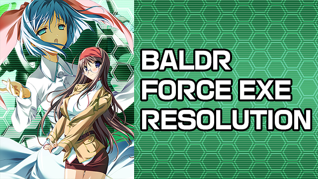 BALDR FORCE EXE RESOLUTIONのア...