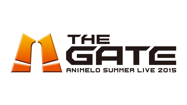 Animelo Summer Live 2015 -THE GATE-